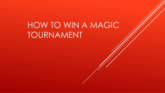 How to Win the tournament