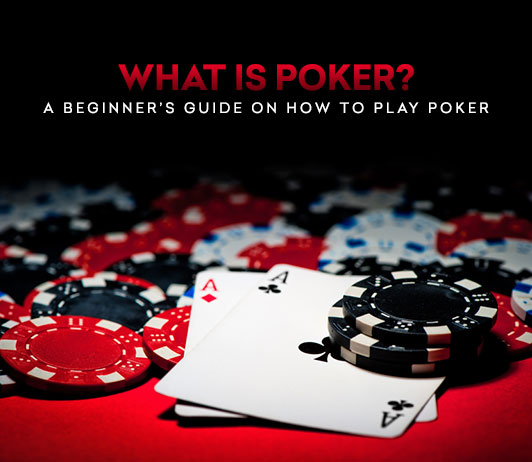 What is poker